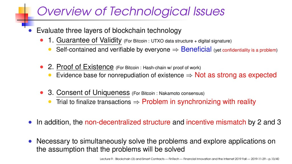 Overview of Technological Issues Evaluate three...