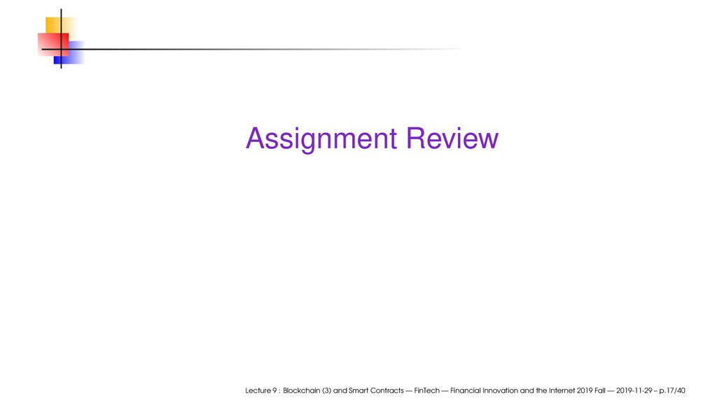 Assignment Review Lecture 9 : Blockchain (3) an...