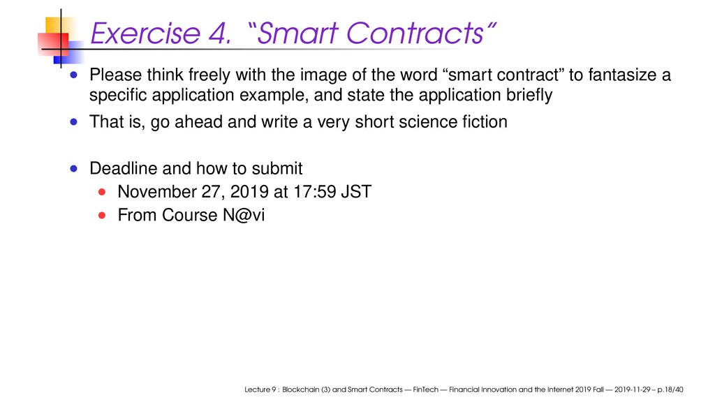 """Exercise 4. """"Smart Contracts"""" Please think free..."""