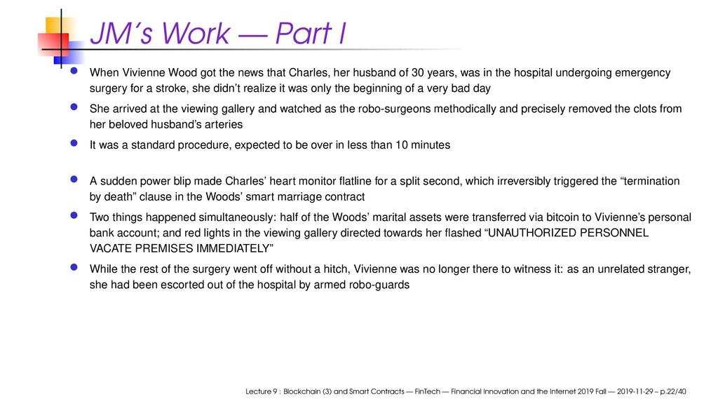 JM's Work — Part I When Vivienne Wood got the n...