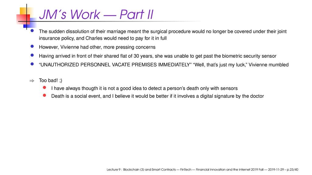 JM's Work — Part II The sudden dissolution of t...