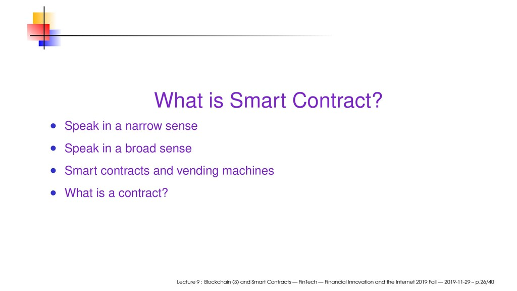 What is Smart Contract? Speak in a narrow sense...
