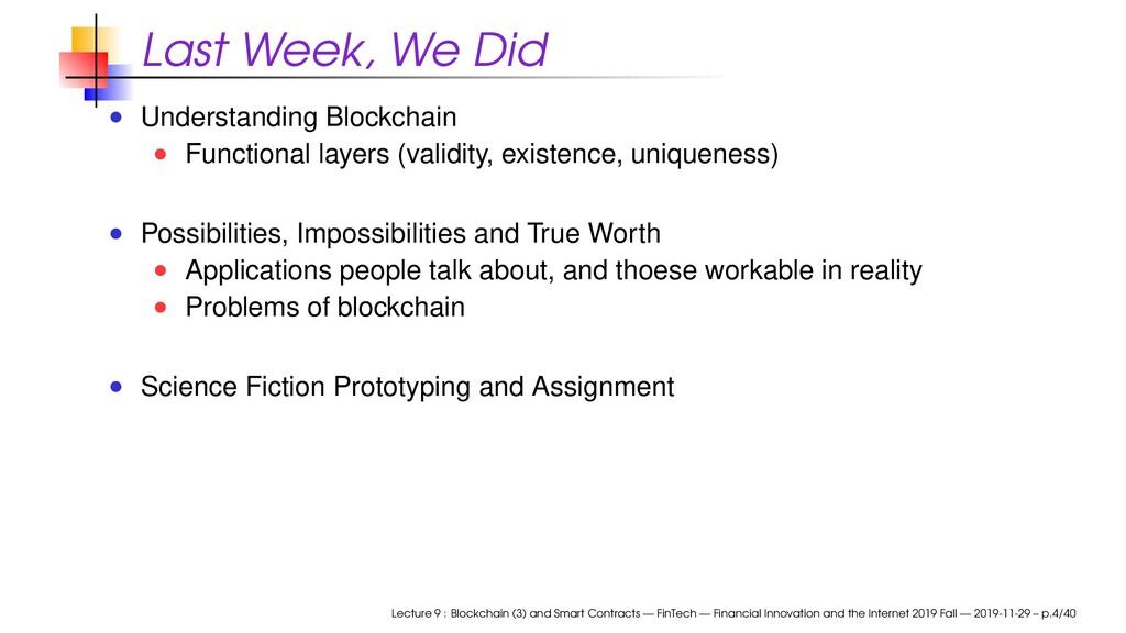 Last Week, We Did Understanding Blockchain Func...