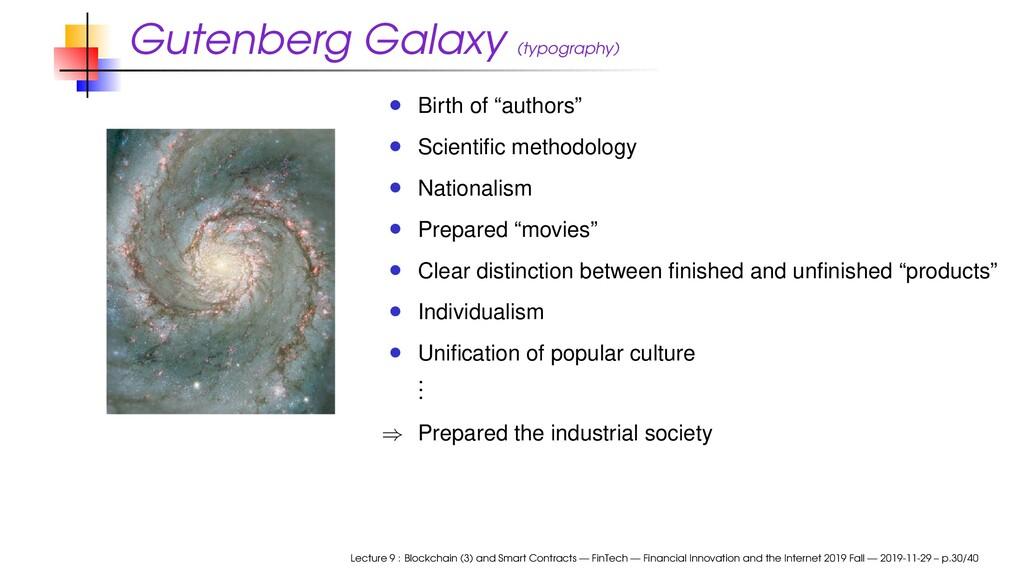 "Gutenberg Galaxy (typography) Birth of ""authors..."