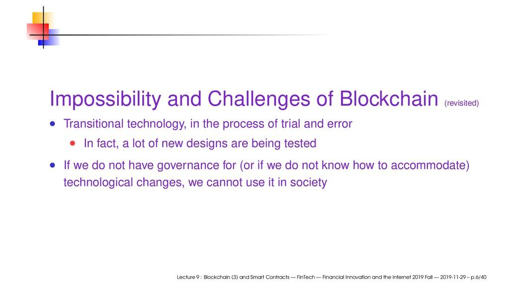 Impossibility and Challenges of Blockchain (rev...