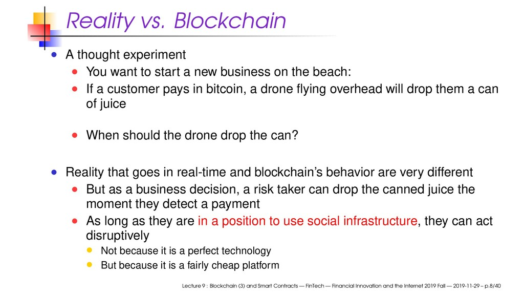 Reality vs. Blockchain A thought experiment You...