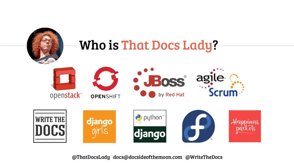 Who is That Docs Lady? @ThatDocsLady docs@docsi...