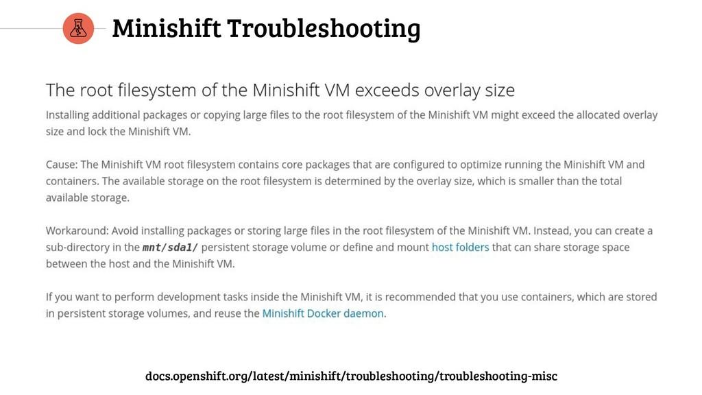 Minishift Troubleshooting docs.openshift.org/la...