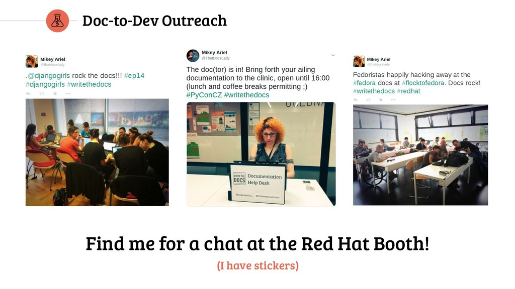Doc-to-Dev Outreach Find me for a chat at the R...