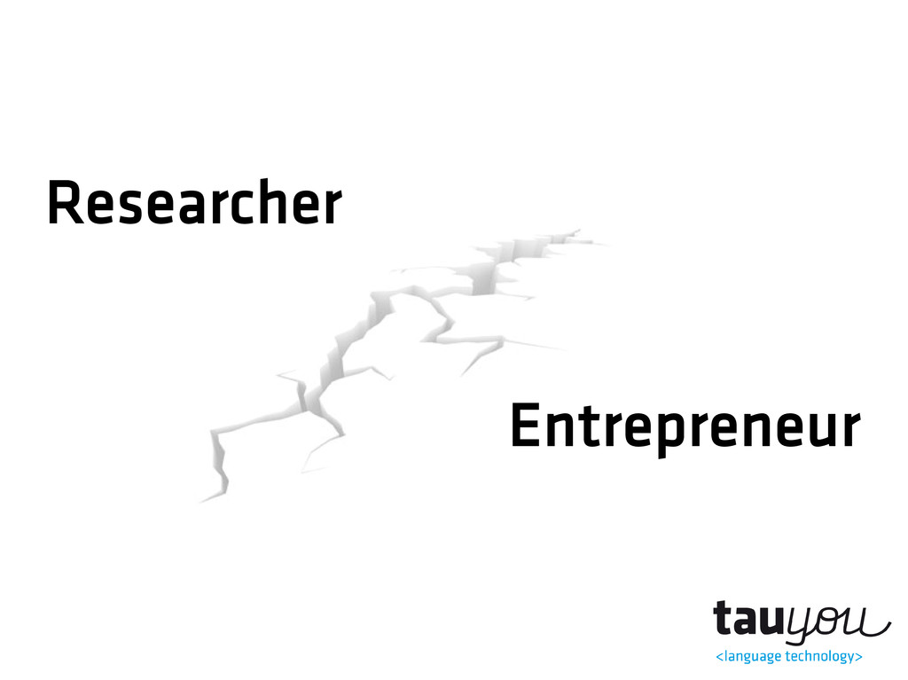 Researcher Entrepreneur