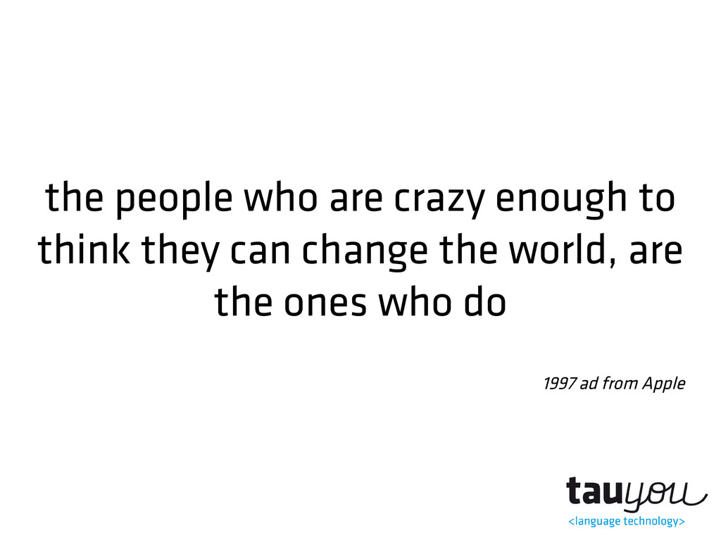 the people who are crazy enough to think they c...