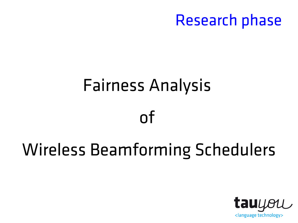 Research phase Fairness Analysis of Wireless Be...