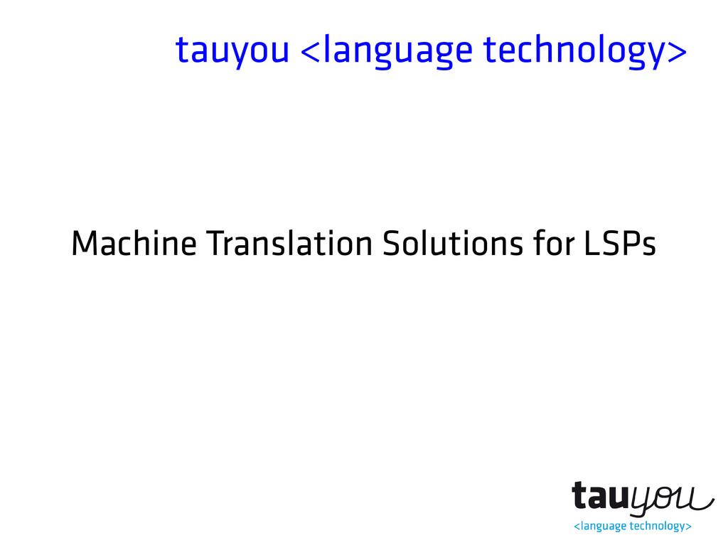tauyou <language technology> Machine Translatio...