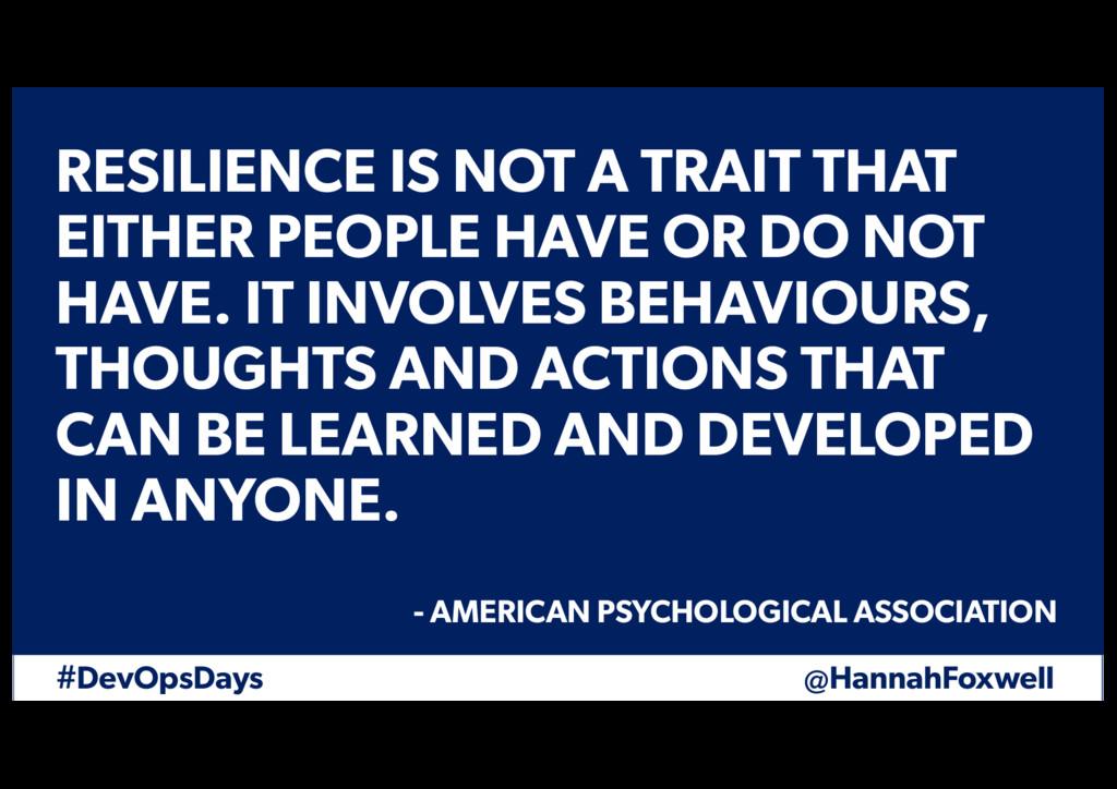 #DevOpsDays @HannahFoxwell RESILIENCE IS NOT A ...