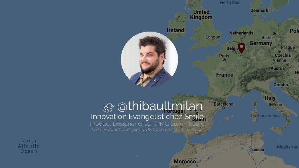 @thibaultmilan Innovation Evangelist chez Smile...