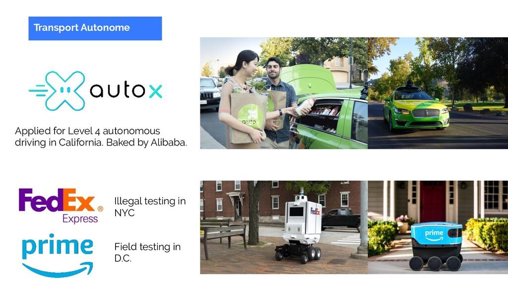 Transport Autonome Applied for Level 4 autonomo...