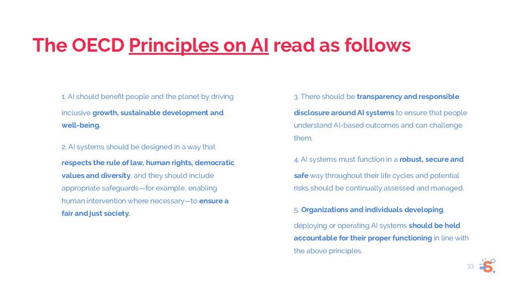 The OECD Principles on AI read as follows 1. AI...