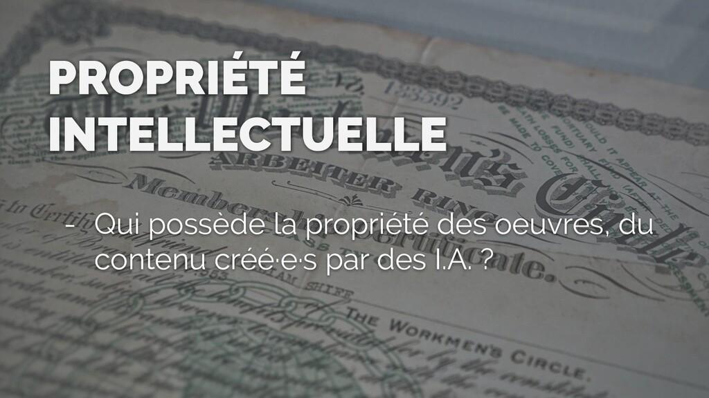 PROPRIÉTÉ INTELLECTUELLE - Qui possède la propr...