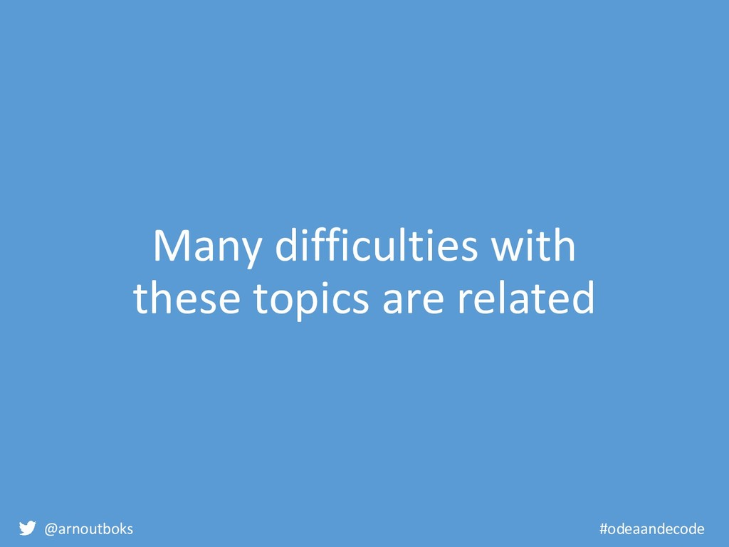 @arnoutboks #odeaandecode Many difficulties wit...