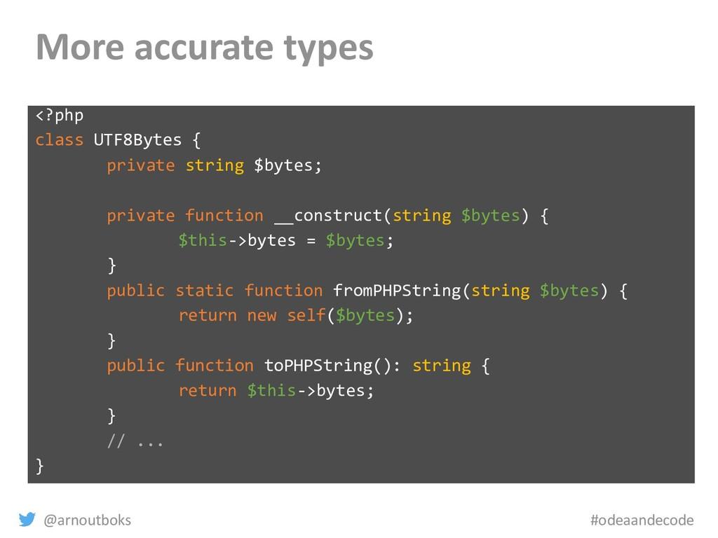 @arnoutboks #odeaandecode More accurate types <...
