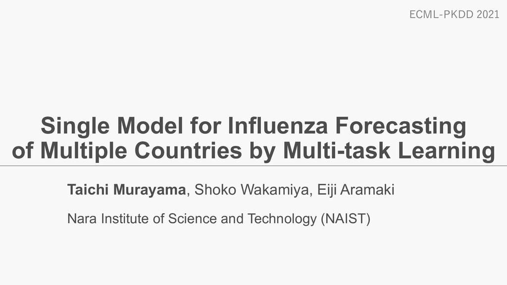 Single Model for Influenza Forecasting of Multi...