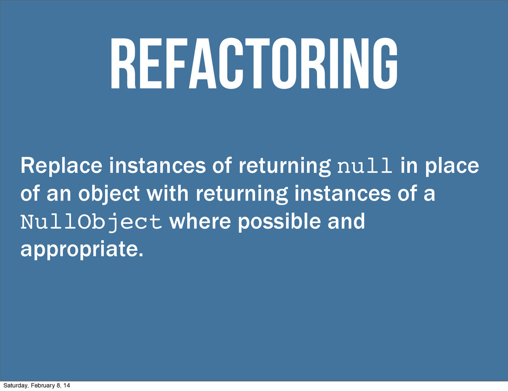 Replace instances of returning null in place of...