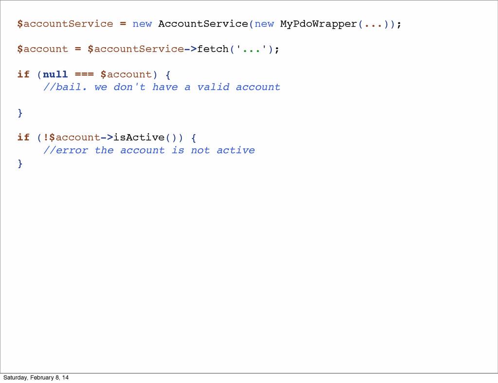$accountService = new AccountService(new MyPdoW...