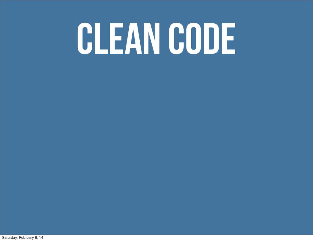 clean code Saturday, February 8, 14
