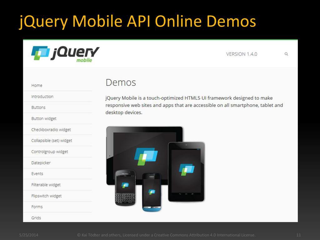 jQuery Mobile API Online Demos 5/25/2014 © Kai ...