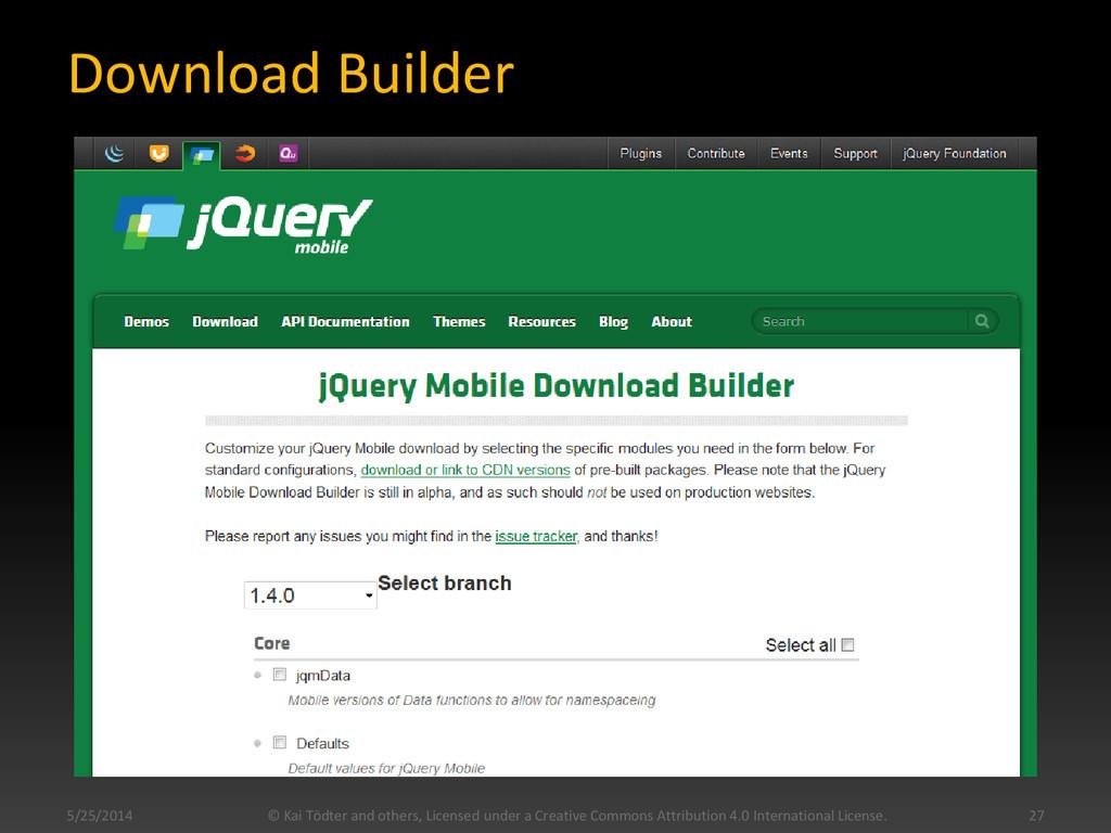 Download Builder 5/25/2014 © Kai Tödter and oth...