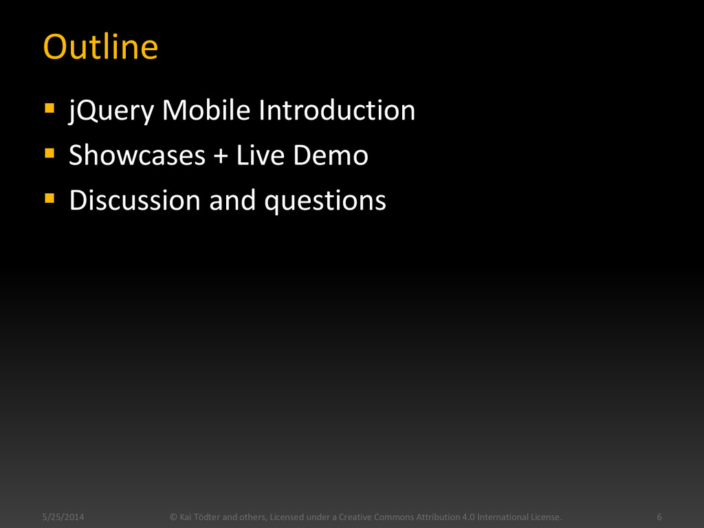 Outline  jQuery Mobile Introduction  Showcase...