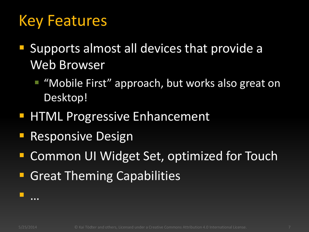 Key Features  Supports almost all devices that...