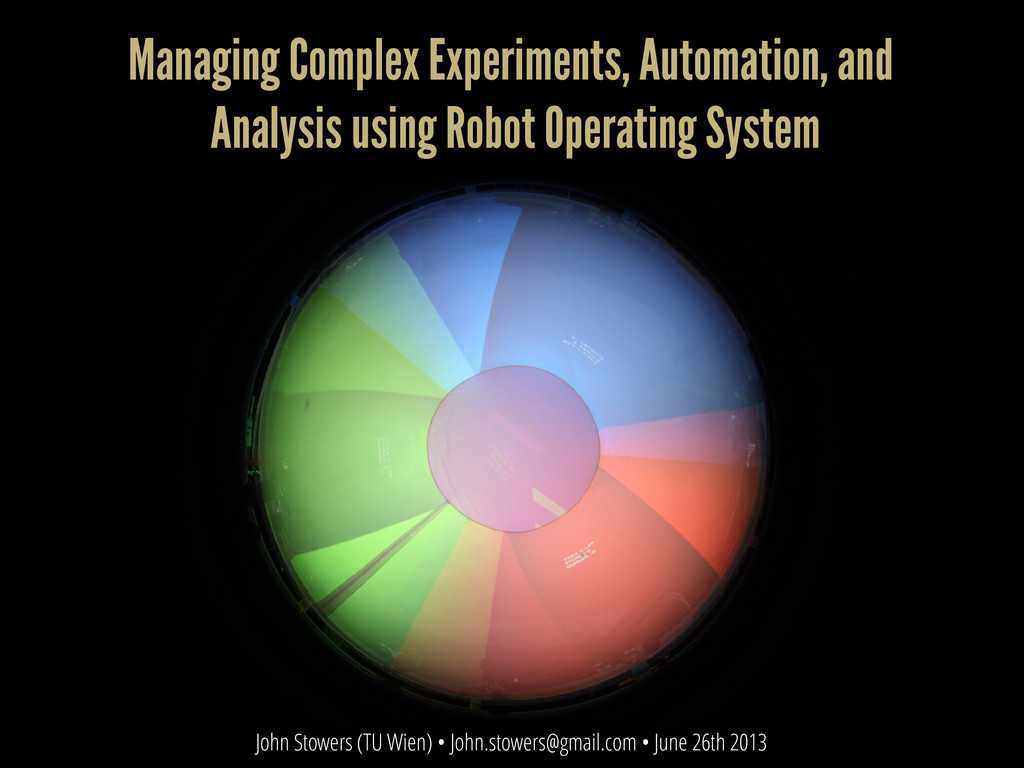 Managing Complex Experiments, Automation, and A...