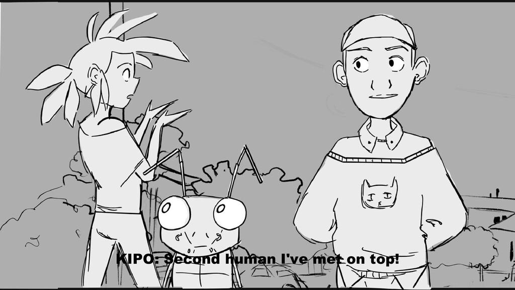 KIPO: Second human I've met on top!