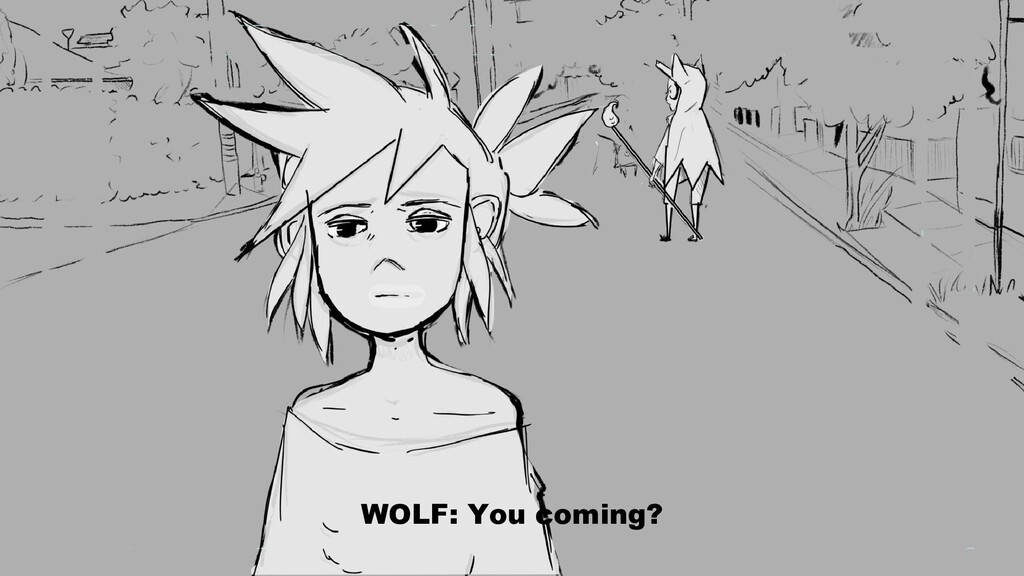 WOLF: You coming?