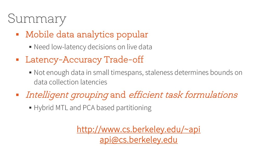 Summary § Mobile data analytics popular § Need ...