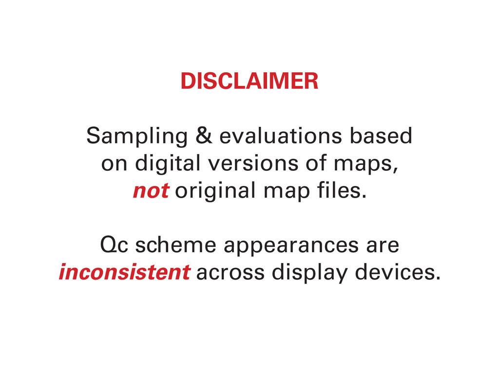 DISCLAIMER Sampling & evaluations based on digi...
