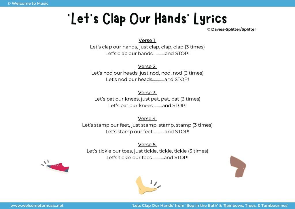 Verse 1 Let's clap our hands, just clap, clap, ...