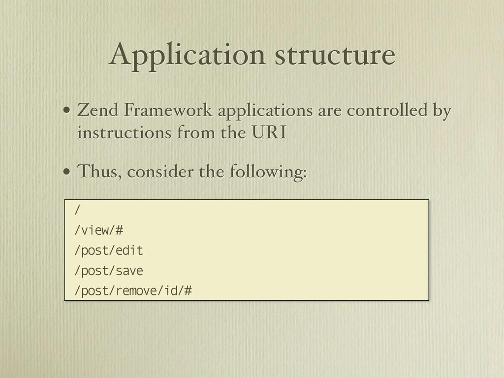 Application structure • Zend Framework applicat...