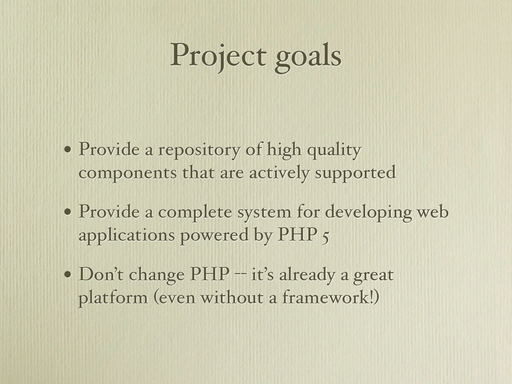 Project goals • Provide a repository of high qu...