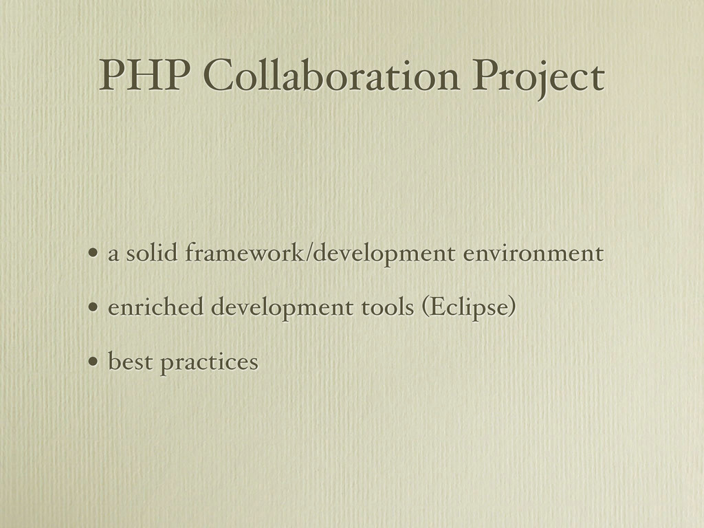 PHP Collaboration Project • a solid framework/d...