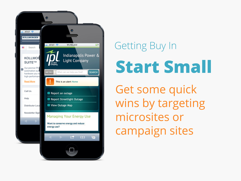 Start Small Getting Buy In Get some quick wins ...