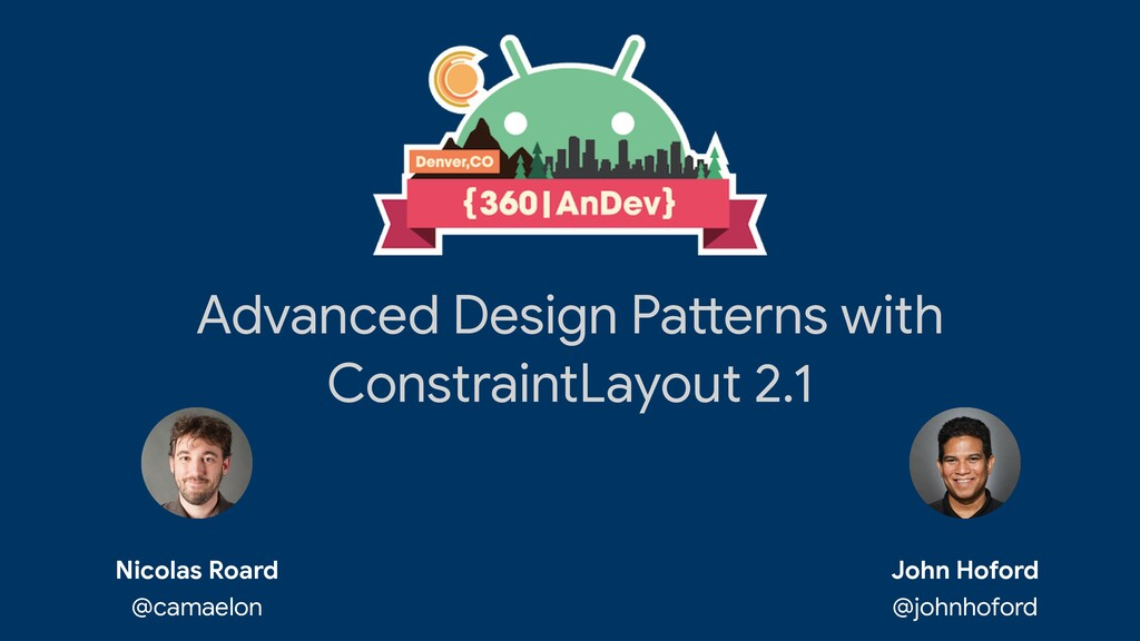 Advanced Design Pa tt erns with ConstraintLayou...