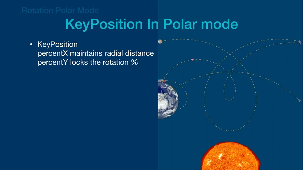 • KeyPosition  percentX maintains radial dista...