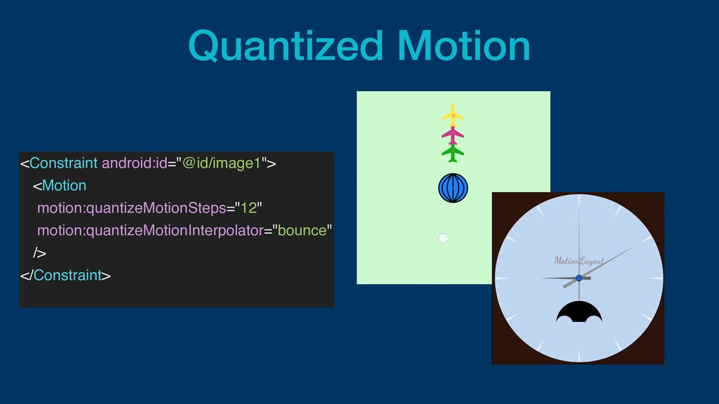"""Quantized Motion <Constraint android:id=""""@id/im..."""