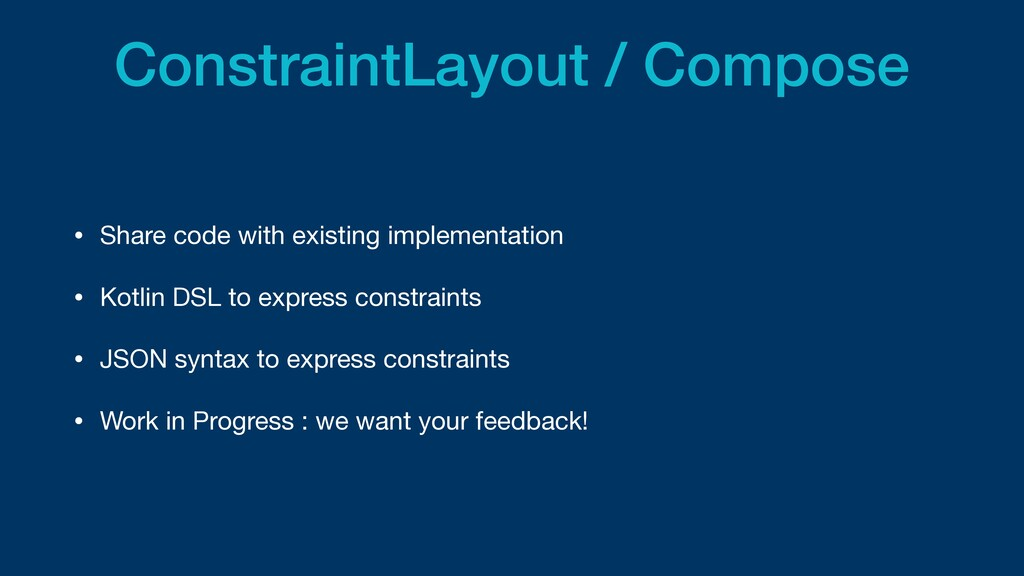 ConstraintLayout / Compose • Share code with ex...