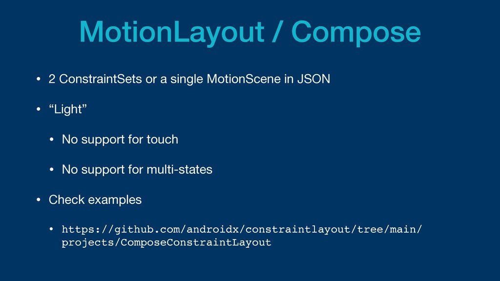 MotionLayout / Compose • 2 ConstraintSets or a ...