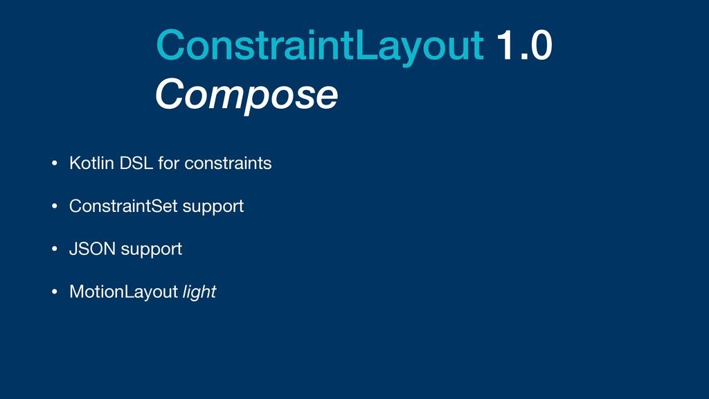 ConstraintLayout 1.0 • Kotlin DSL for constrain...