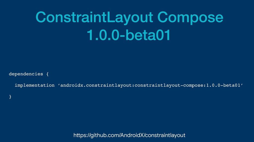 ConstraintLayout Compose   1.0.0-beta01 depende...