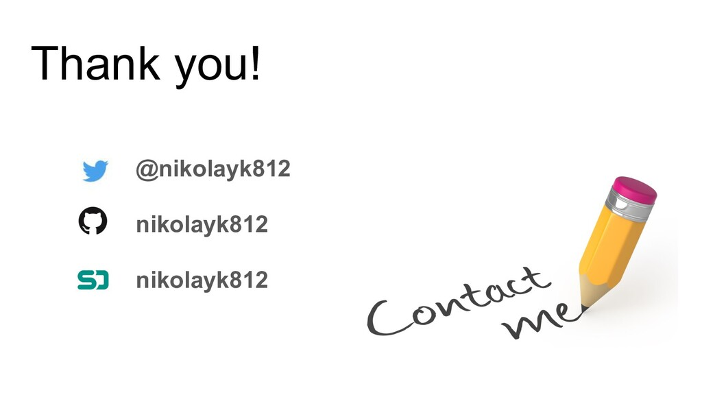 Thank you! @nikolayk812 nikolayk812 nikolayk812